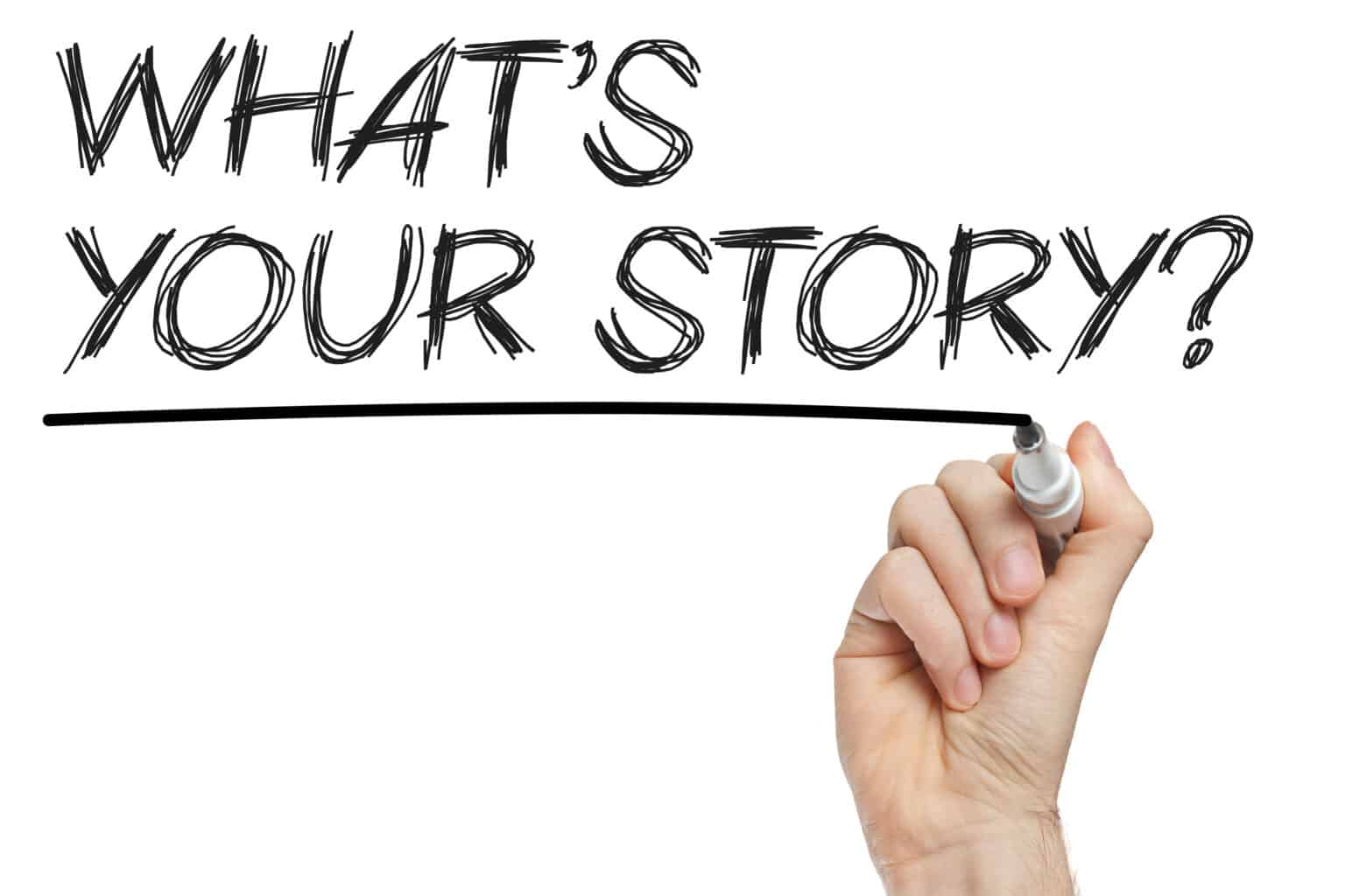 Hand writing what is your story on whiteboard